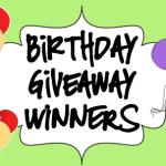 Birthday Giveaway Winners
