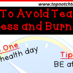 Tips To Avoid Teacher Stress and Burnout