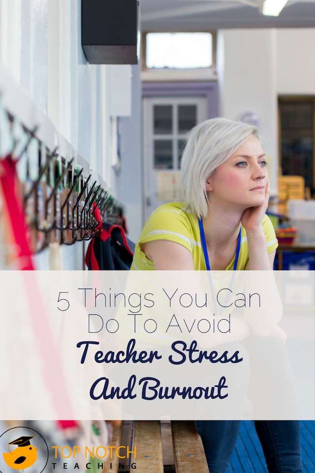 Because teaching is stressful and teacher burnout is real and unfortunately common, here are 5 tips to help you lower stress and avoid teacher burnout.