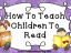How To Teach Children To Read | topnotchteaching.com