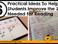 6 Practical Ideas To Help Students Improve the Skills Needed for Reading | topnotchteaching.com