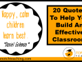 20 Quotes To Help You Build An Effective Classroom | topnotchteaching.com