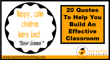 20 Quotes To Help You Build An Effective Classroom