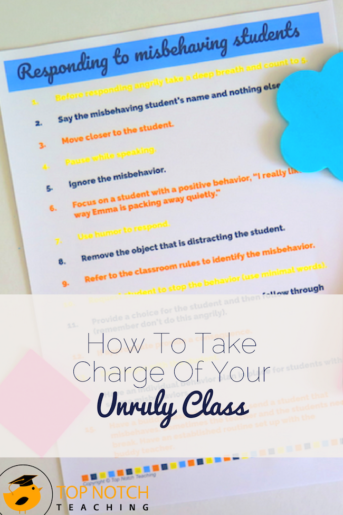 How To Take Charge Of Your Unruly Class