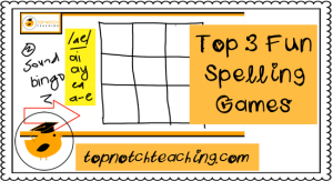 Top 3 Fun Spelling Games | topnotchteaching.com