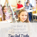 The Best 21 Classroom Management Tips And Tricks