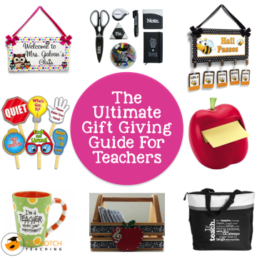 The Ultimate Gift Giving Guide For Teachers
