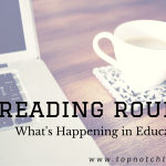 Reading Roundup: What's Happening in Education Lately