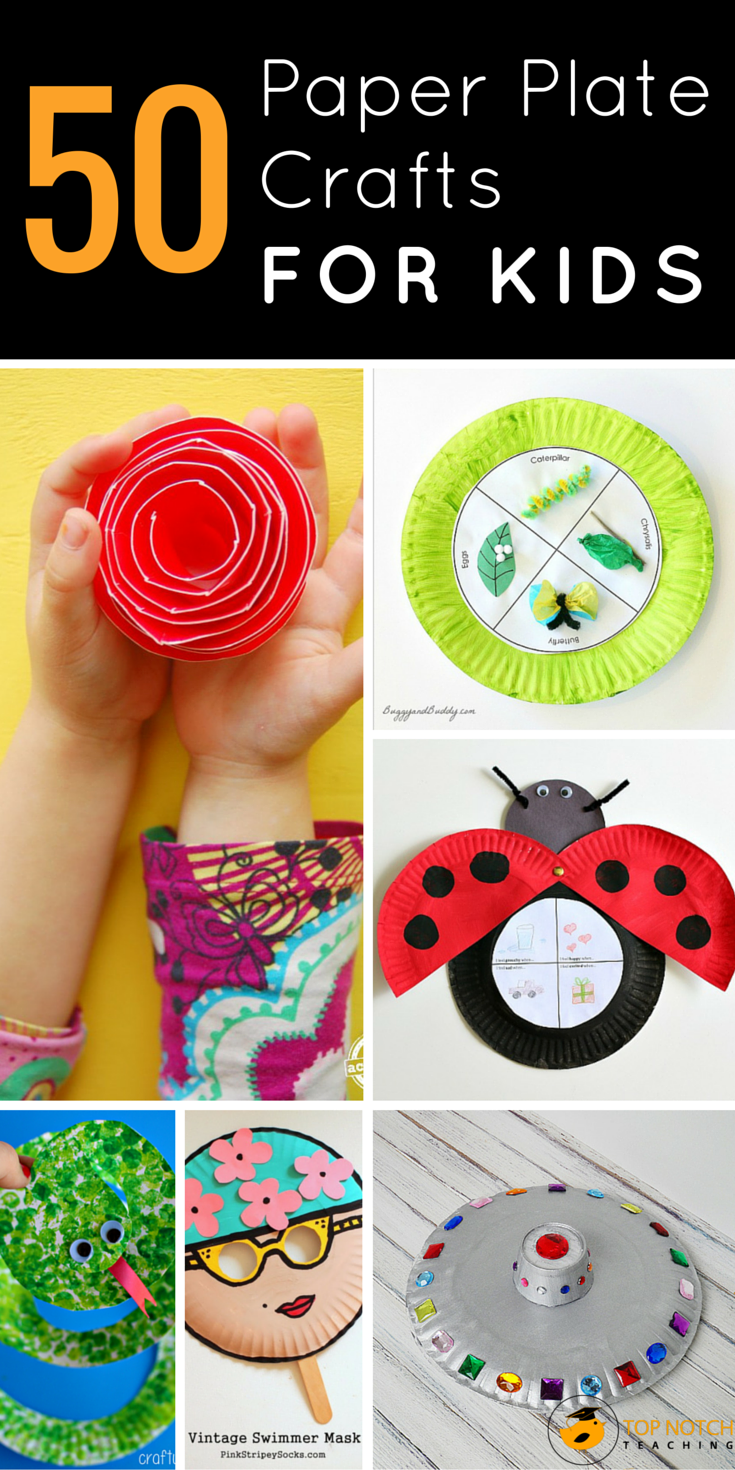 50 Paper Plate Crafts For Kids Top Notch Teaching