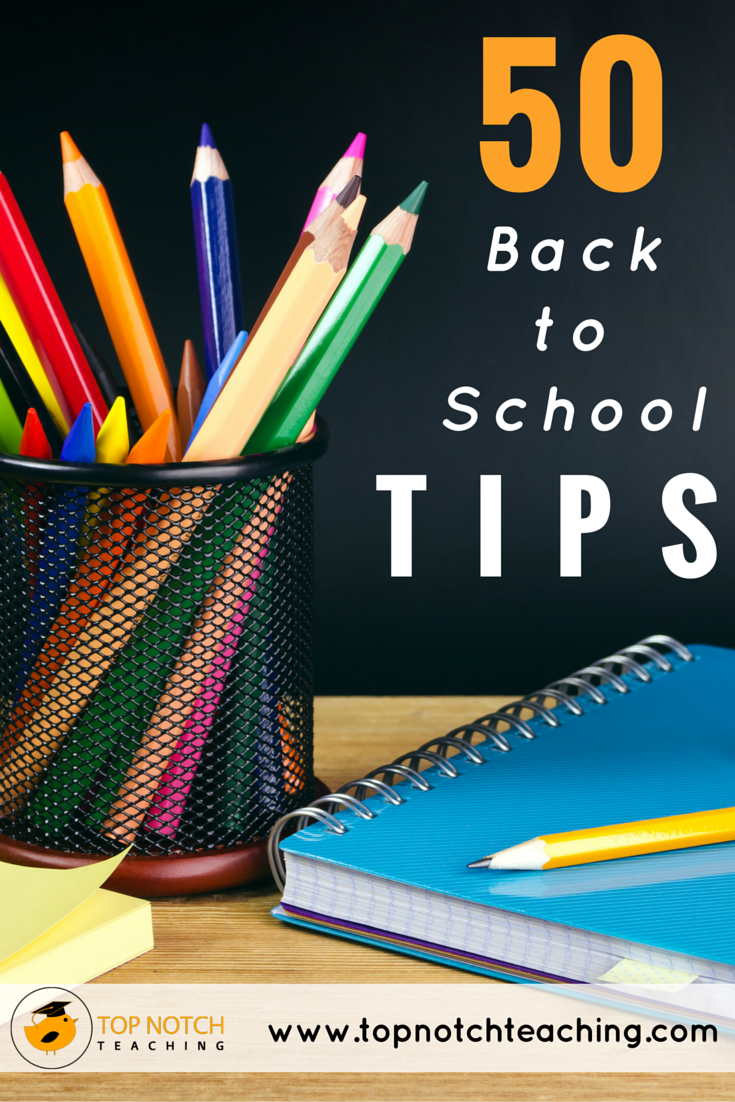Heading back to school continues to be a source of excitement and trepidation for all teachers. Here you'll find 50 helpful back to school tips.