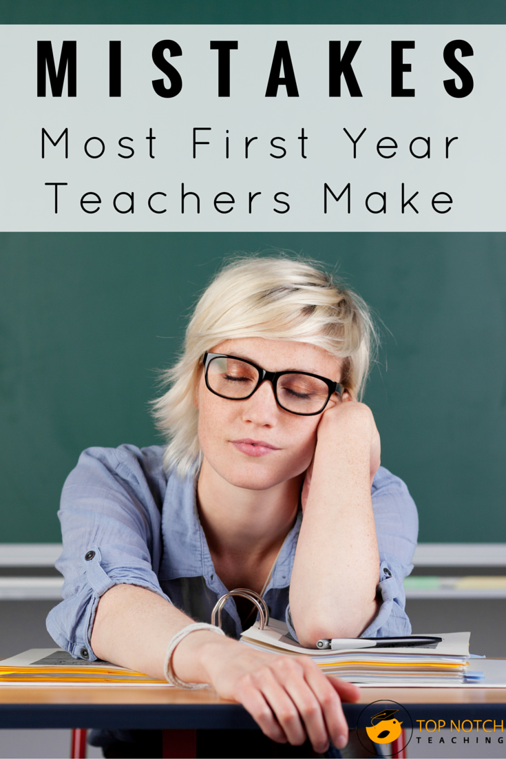 Are you a teacher heading into the classroom for the first time? Here are some tips to help you avoid making some mistakes most first year teachers make.