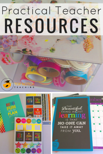 Practical Teacher Resources To Make Your Life Easier