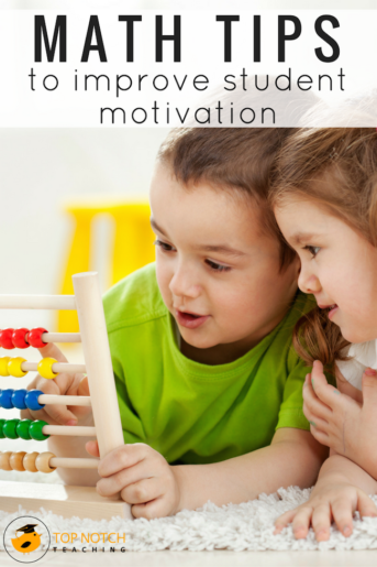 28 Valuable Math Tips To Improve Student Motivation
