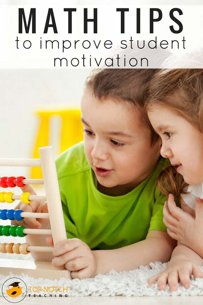 28 Valuable Math Tips To Improve Student Motivation | Top Notch Teaching