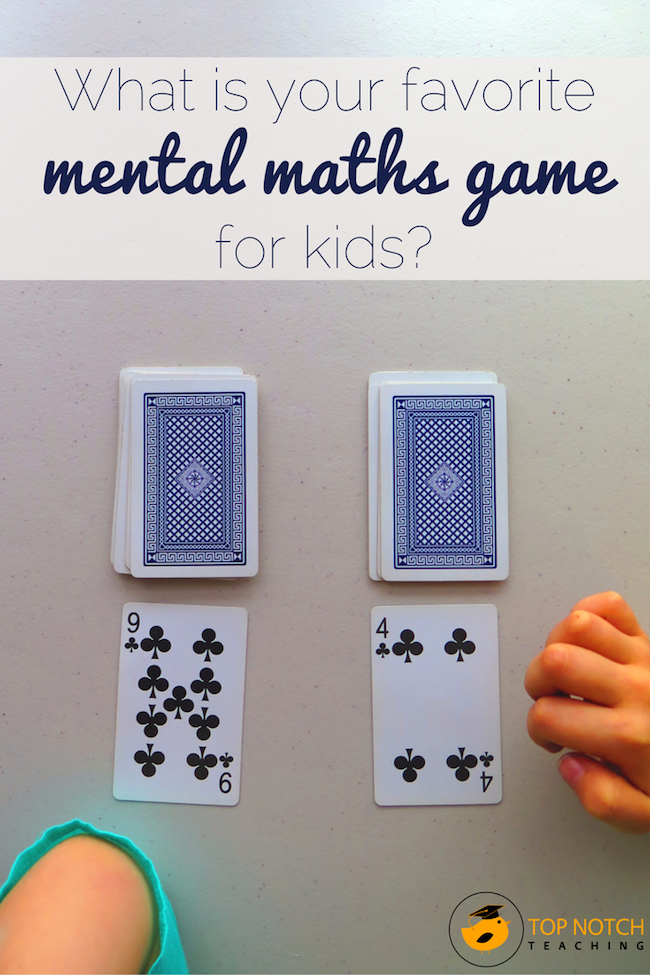 What is your favorite mental maths game for kids? - Top