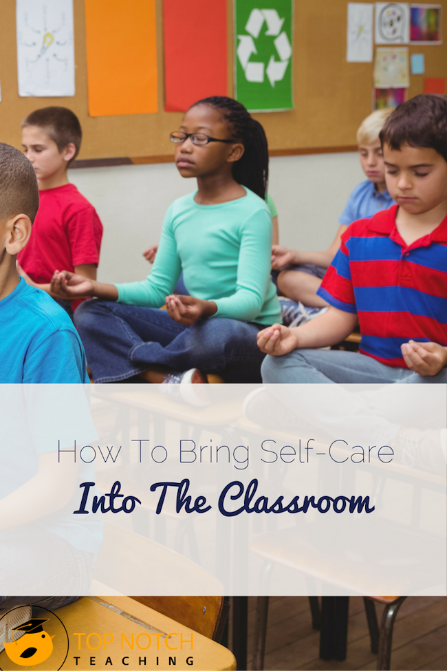 Couldn't our students benefit from some self-care practices? Here are 3 self-care practices that can help in the day-to-day experience in your classroom.
