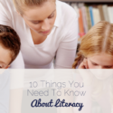 10 Things You Need To Know About Literacy
