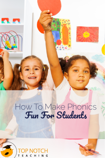 How To Make Phonics Fun For Students