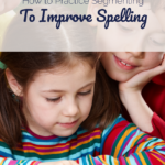 How To Practice Segmenting To Improve Spelling