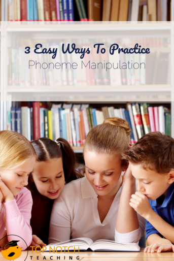 3 Easy Ways To Practice Phoneme Manipulation