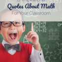 17 Inspirational Quotes About Math For Your Classroom