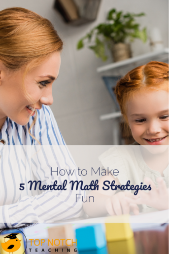 How To Make 5 Mental Math Strategies Fun