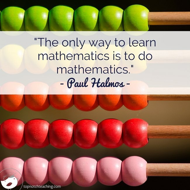 25 Powerful Motivating And Inspirational Math Quotes Top Notch Teaching