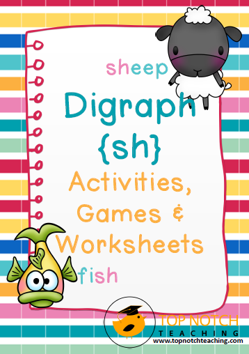 Digraph Activities, Games u0026 Worksheets {sh} - Top Notch Teaching