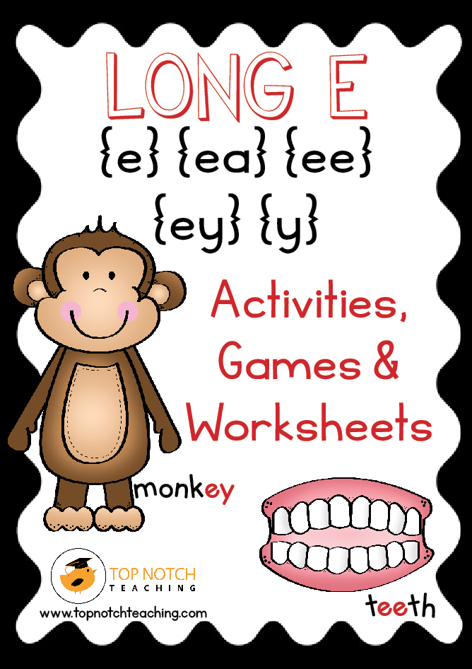 Long E Activities, Games & Worksheets - Top Notch Teaching