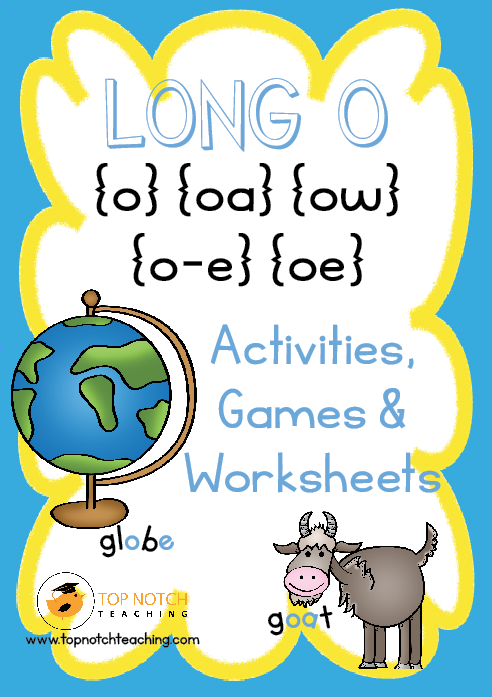 Long O Words: Activities, Games & Worksheets - Top Notch Teaching